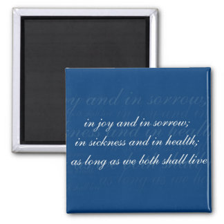 Wedding Vows In Sickness And In Health Blue Colors Square Magnet