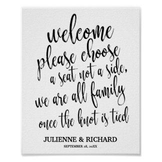 Wedding Welcome Choose a Seat Black and White Sign