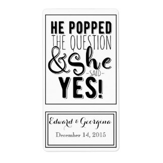 Wedding wine bottle label he popped the question shipping label