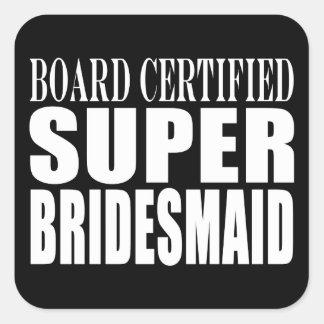 Weddings Favors Tokens & Thanks : Super Bridesmaid Square Sticker