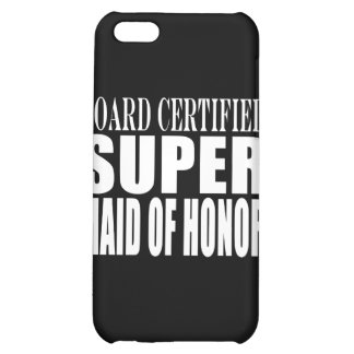 Weddings Favors Tokens Thanks Super Maid of Honor iPhone 5C Cases