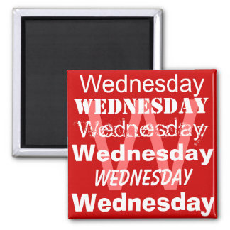 Wednesday Business  Day of the week Magnet