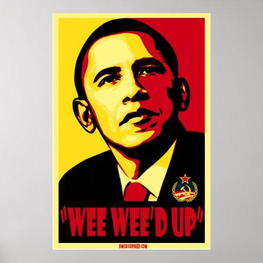 Wee Wee'd up! U betchya Poster