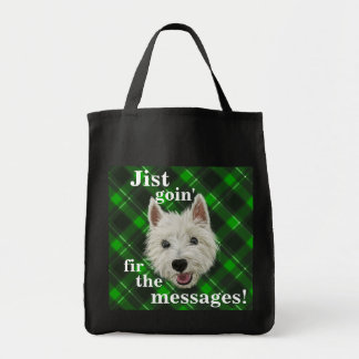 Wee. Westie. Jist Goin' Fir The Messages!