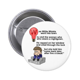 Wee Willie Winkie 6 Cm Round Badge