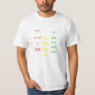 Week Acronym Joke Value T-Shirt