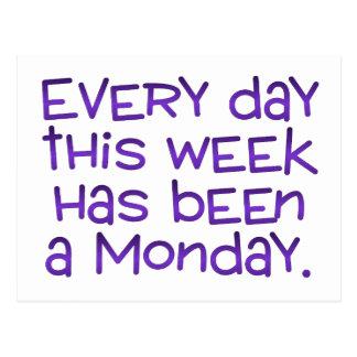 Week Full of Mondays Postcard