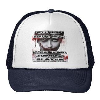 Weekday House Wife, Weekend Zombie Slayer. Hats