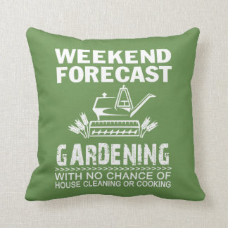 WEEKEND FORECAST GARDENING CUSHION