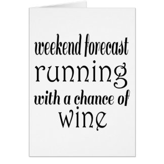 Weekend Forecast Running and Wine Card