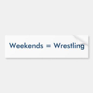 Weekends = Wrestling Bumper Sticker