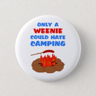 Weenies Hate Camping 6 Cm Round Badge