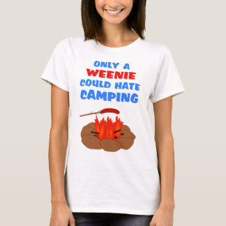 Weenies Hate Camping T-Shirt