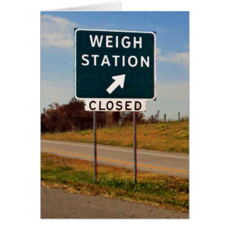 Weigh Station Closed Card