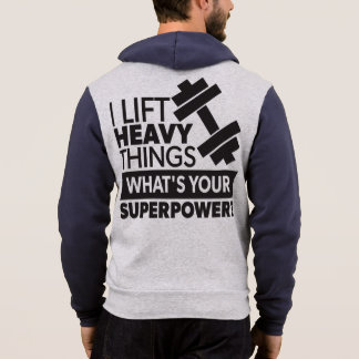 Weight Lifting - I Lift Heavy Things - Super Power Hoodie
