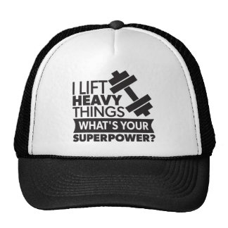 Weight Lifting - I Lift Heavy Things - SuperPower Cap