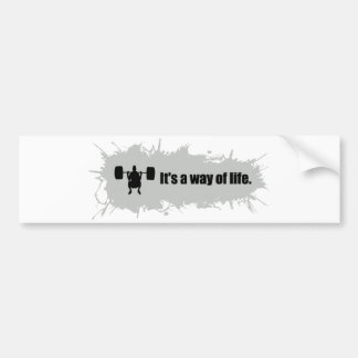 Weight lifting is a Way of Life Bumper Sticker