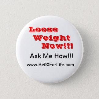 Weight Lose Water 6 Cm Round Badge