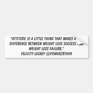 Weight Loss Attitude Bumper Stickers
