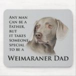 Weimaraner Dad Magnet Mouse Pad