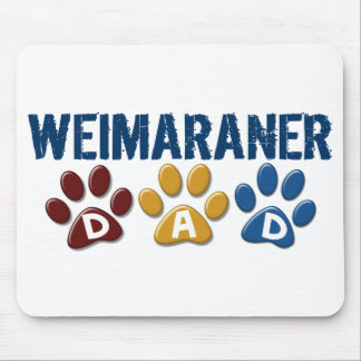WEIMARANER Dad Paw Print 1 Mouse Pad