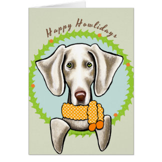 Weimaraner Happy Howlidays Card