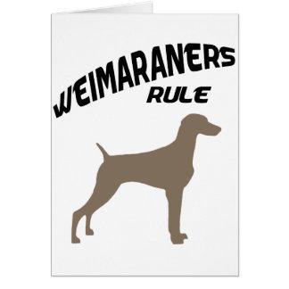 Weimaraners Rule Card
