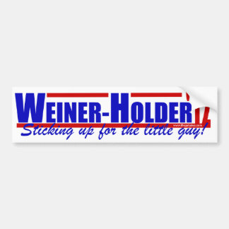 Weiner Holder '12 - Anthony Weiner - Eric Holder Bumper Sticker