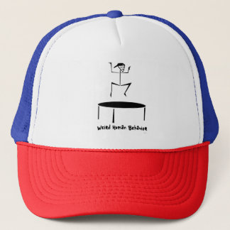 Weird Human Behavior Trampoline Trucker Hat
