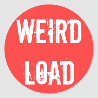 Weird Load Round Sticker