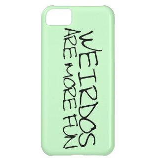 Weirdos are more fun iPhone 5C cases