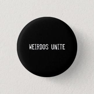 weirdos unite 3 cm round badge