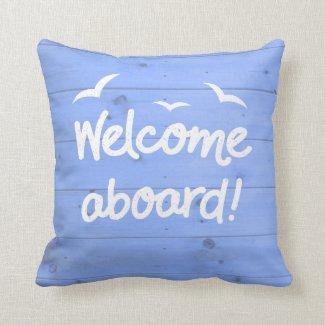 Welcome Aboard Sailing Blue and White Nautical Cushion
