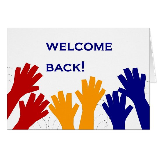 Welcome Back! Card