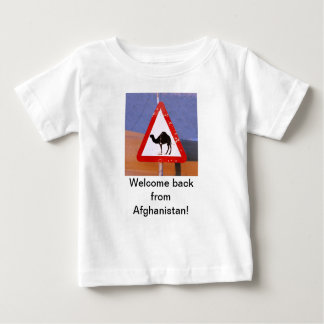 Welcome back from Afghanistan Baby T-Shirt