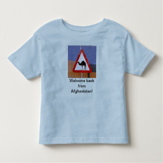 Welcome back from Afghanistan Toddler T-Shirt