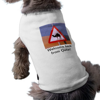 Welcome back from Qatar Sleeveless Dog Shirt