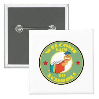 Welcome Back To School Pinback Buttons