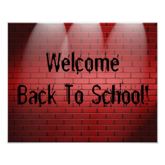 Welcome Back To School! Poster Print Sign