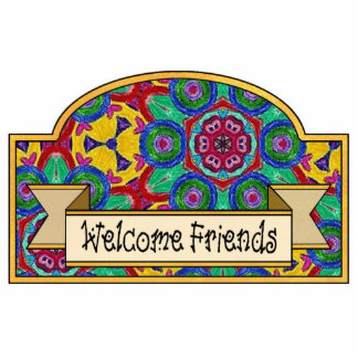 """Welcome Friends"" - Decorative Sign Acrylic Cut Out"