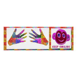 Welcome Hands : KEEP Smiling Posters