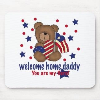 Welcome Home Daddy Bear Mouse Pads