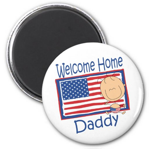 Welcome Home Daddy Flag Baby Refrigerator Magnet