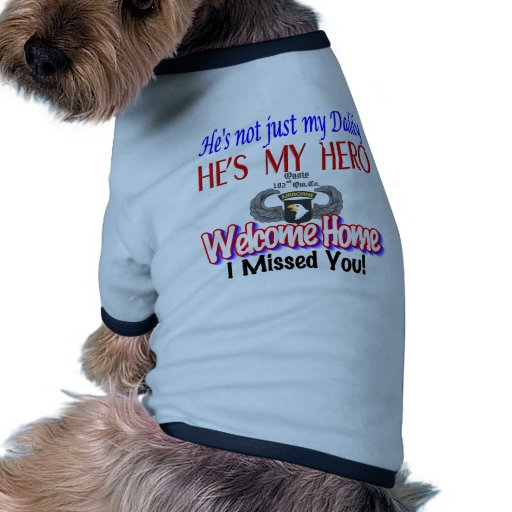 Welcome Home Daddy Products Doggie T-shirt