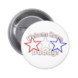welcome home daddy stars 6 cm round badge