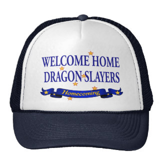 Welcome Home Dragon Slayers Cap