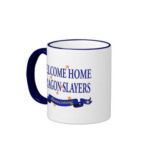 Welcome Home Dragon Slayers Coffee Mug