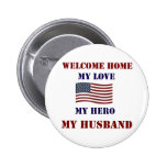 Welcome Home Flag 6 Cm Round Badge