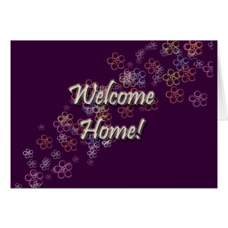 Welcome Home Flowers Greeting Card