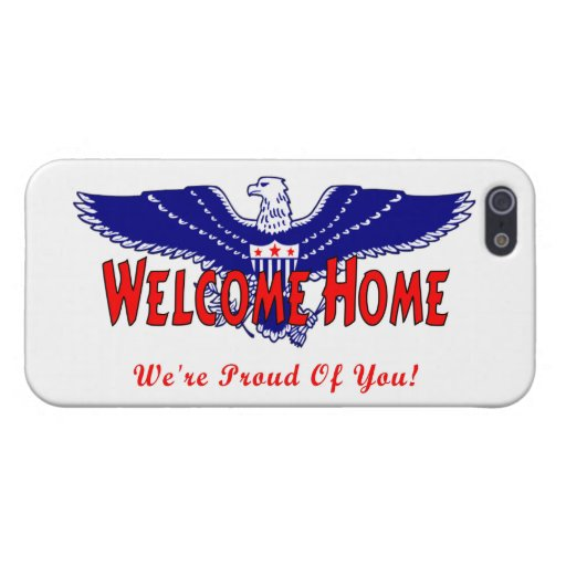 Welcome Home From The Military iPhone 5 Covers